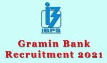 Gramin Bank Vacancy 2021
