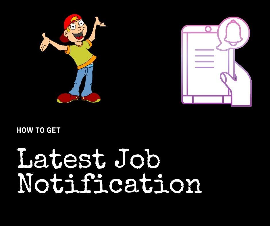 Latest Job Notification
