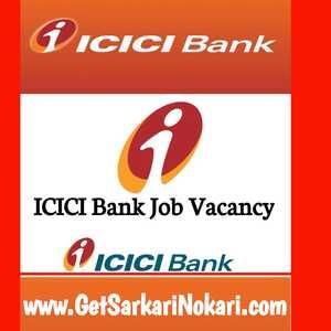 ICICI Bank Recruitment 2021 for Freshers, icici bank recruitment.