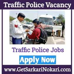 Traffic Police Vacancy 2021 Traffic Police Jobs